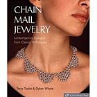 CHAIN MAIL JEWELRY, by Terry Taylor & Dylon White