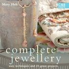 Complete Jewellery, by Mary Helt