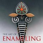 The Art of Enameling, by Linda Darty